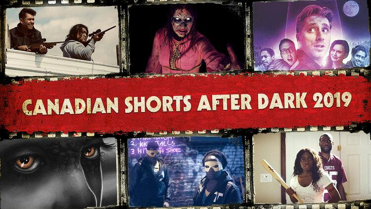 Canadian Shorts After Dark