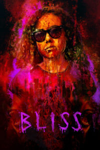"Poster for the movie ""Bliss"""