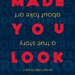 "Poster for the movie ""Made You Look: A True Story About Fake Art"""