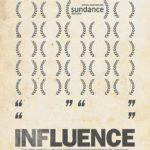 """Poster for the movie """"Influence"""""""