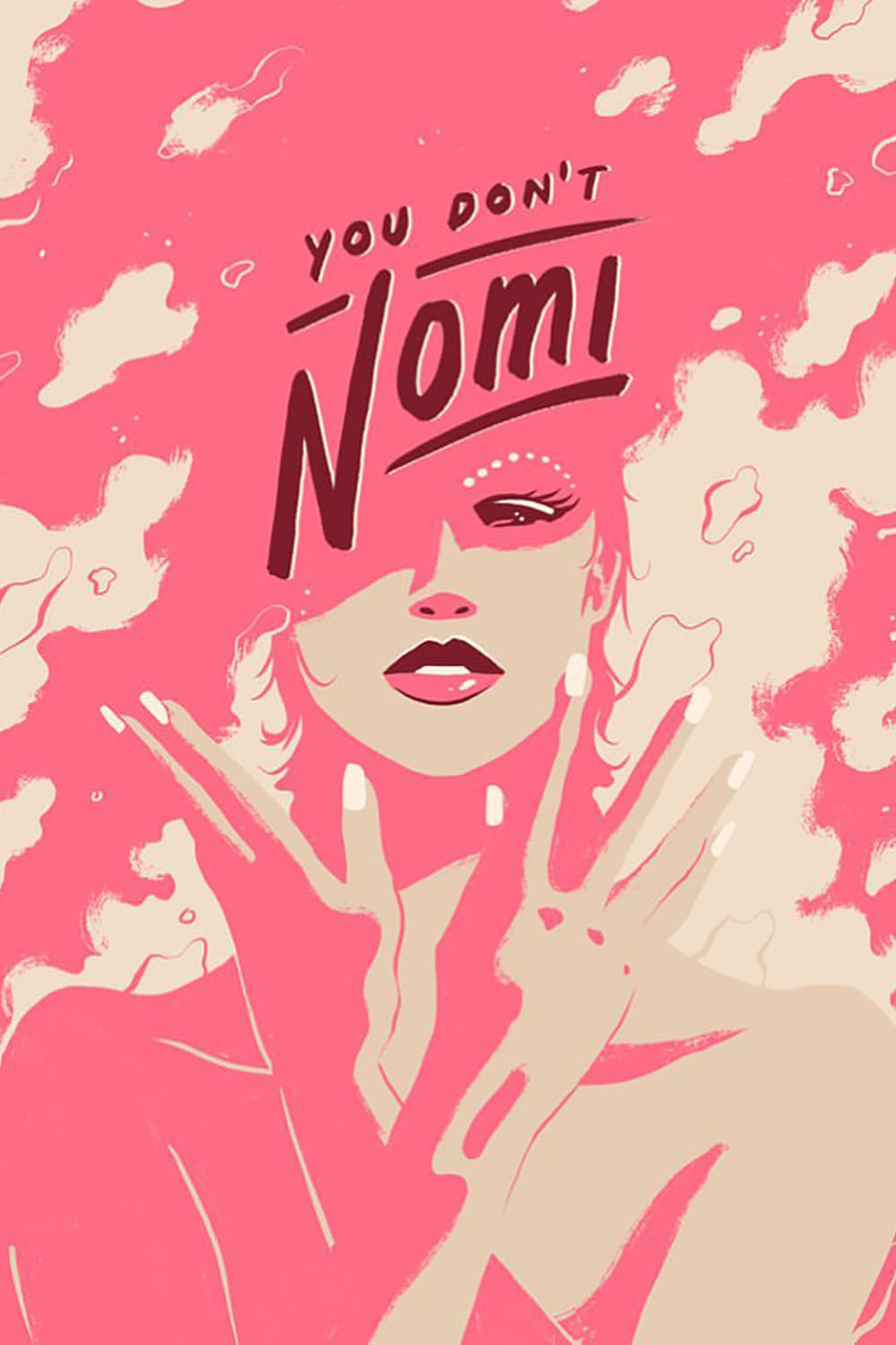 "Image from ""You Don't Nomi"""